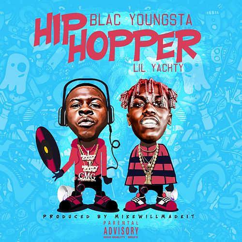 Play & Download Hip Hopper (feat. Lil Yachty) by Blac Youngsta | Napster