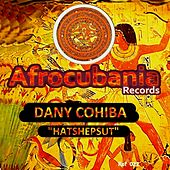 Play & Download Hatshepsut by Dany Cohiba | Napster