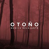 Play & Download Otoño: La Lista de Reproduccion Perfecta con Musica Relajante para Relajarse en tu Cama by Various Artists | Napster