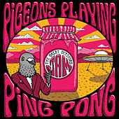 Play & Download The Great Outdoors Jam (Live) by Pigeons Playing Ping Pong | Napster