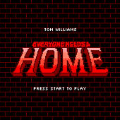 Play & Download Everyone Needs A Home by Tom Williams | Napster