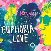 Play & Download Euphoria Love by Brenyama | Napster