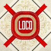 Loco by J. Alvarez