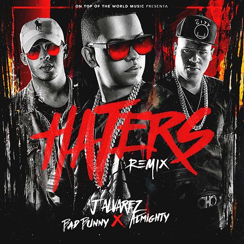 Play & Download Haters (Remix) by J. Alvarez | Napster
