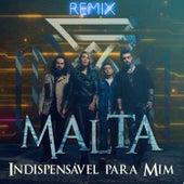 Indispensável para Mim (Remix) de Malta