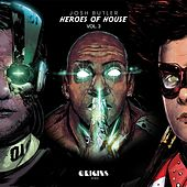 Play & Download Heroes of House, Vol. 3 by Various Artists | Napster