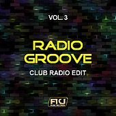 Play & Download Radio Groove, Vol. 3 (Club Radio Edit) by Various Artists | Napster