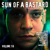 Sun of a Bastard, Vol. 10 by Various Artists