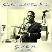 Jazz Way Out (Remastered 2017) di John Coltrane