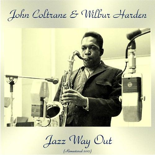 Jazz Way Out (Remastered 2017) de John Coltrane