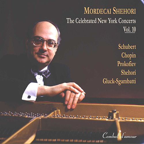 The Celebrated New York Concerts, Vol. 10 by Mordecai Shehori