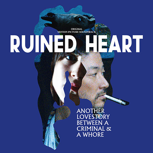 Play & Download Ruined Heart (Original Motion Picture Soundtrack) by Stereo Total | Napster