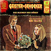 Folge 67: Die Blumen des Bösen by Geister-Schocker