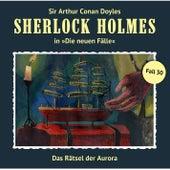 Die neuen Fälle, Fall 30: Das Rätsel der Aurora by Sherlock Holmes