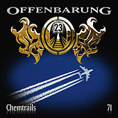 Play & Download Folge 71: Chemtrails by Offenbarung 23 | Napster