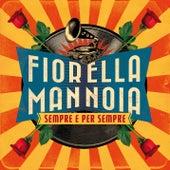 Sempre e per sempre by Fiorella Mannoia