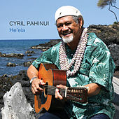 Play & Download He'eia by Cyril Pahinui | Napster