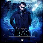 Play & Download Tsunami Is Back by Jadiel | Napster