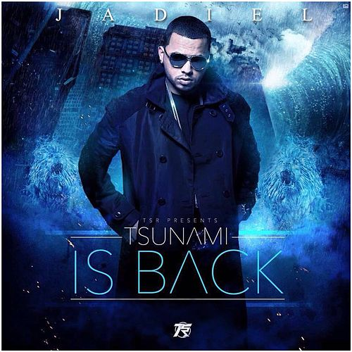Tsunami Is Back by Jadiel
