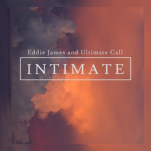 Play & Download Intimate by Eddie James | Napster