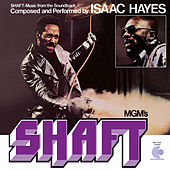 Shaft (Music From The Soundtrack) by Isaac Hayes