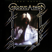 Play & Download Groove-A-Thon by Isaac Hayes | Napster