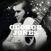 Play & Download George Jones & The Smoky Mountain Boys by The Smoky Mountain Boys | Napster