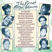 Play & Download The Great Gospel Women by Various Artists | Napster
