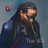 Play & Download That Way by LD | Napster