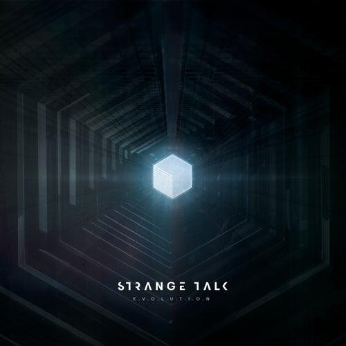 Play & Download E.V.O.L.U.T.I.O.N by Strange Talk  | Napster