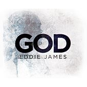 God by Eddie James