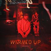 Warmed Up by Swoope