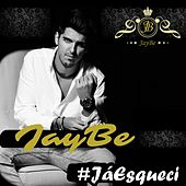 Play & Download Já Esqueci by Jay Be | Napster