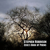 Zeke's Book of Poems by Stephen Robinson
