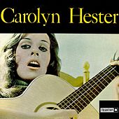 Play & Download Carolyn Hester by Carolyn Hester | Napster