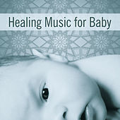 Play & Download Healing Music for Baby – Instrumental Music for Baby, Relaxation Songs, Classical Music for Kids, Mozart, Beethoven by Baby Sleep Therapy Club | Napster