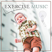 Play & Download Exercise Music – Baby Music, Train Mind Your Baby, Deep Focus, Music Fun, Little Genius, Einstein Effect, Bach for Children by Baby IQ Music Planet   Napster