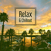 Play & Download Relax & Chillout – Deep Chillout Music, Electronic Beats, Hits of Chill Out Music, Total Relaxation by #1 Hits Now | Napster