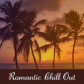 Play & Download Romantic Chill Out – Sexy Chill Out Vibes, Erotic Dance, Sensual Massage, Chill Out Music by Today's Hits! | Napster