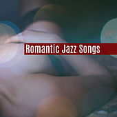 Play & Download Romantic Jazz Songs – Mellow Jazz, Relaxation Music for Lovers, Sentimental Melodies, Romantic Piano, Smooth Jazz by Chilled Jazz Masters | Napster