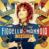 Play & Download Combattente by Fiorella Mannoia | Napster