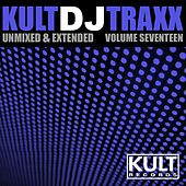 Play & Download Kult Records Presents: Kult DJ Traxx, Vol. 17 by Various Artists | Napster