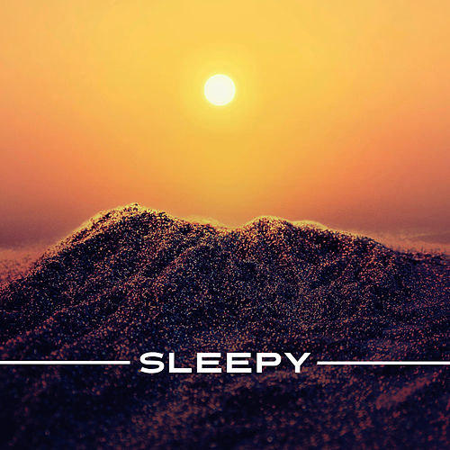 Play & Download Sleepy – Calming Nature Music for Relaxation Before Sleep, Sleeping Music, Best Relaxing Music by Native American Flute   Napster