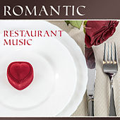 Play & Download Romantic Restaurant Music – Romantic Jazz, Mellow Instrumental Sounds, Ambient Rest, Music for Restaurant by Jazz Lounge | Napster