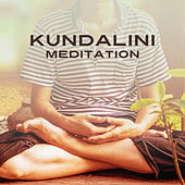 Play & Download Kundalini Meditation – Soft Melodies of New Age Music, Meditate, Yoga Music by Kundalini: Yoga, Meditation, Relaxation | Napster