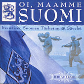Play & Download Oi, maamme Suomi (Juhlajulkaisu) by Various Artists | Napster