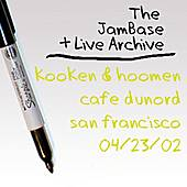 Play & Download 04-23-02 - Cafe DuNord - San Francisco, CA by Kooken & Hoomen | Napster