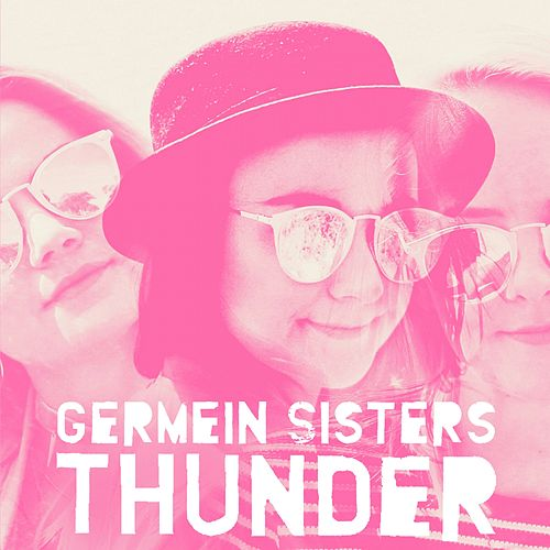 Play & Download Thunder by Germein Sisters | Napster