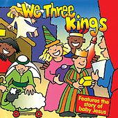 We Three Kings by Kidzone