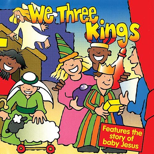 Play & Download We Three Kings by Kidzone | Napster